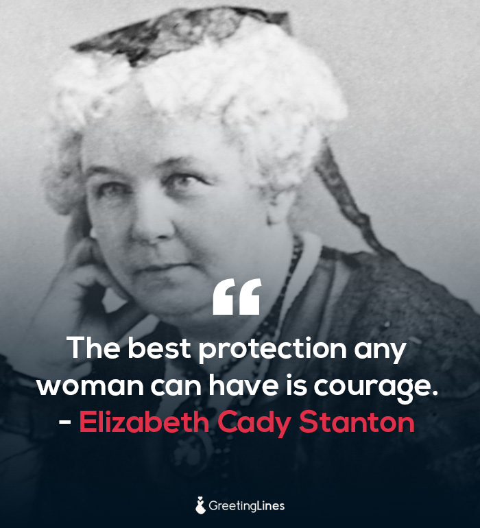 women's day quote by Elizabeth Cady Stanton